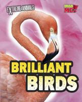 Cover image for Brilliant birds / Isabel Thomas.