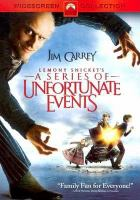 Cover image for Lemony Snicket's A series of unfortunate events / Paramount Pictures and DreamWorks Pictures ; a Parkes/MacDonald production ; a Nickelodeon Movies production ; a Brad Silberling film ; produced by Laurie MacDonald, Walter F. Parkes, Jim Van Wyck ; screenplay by Robert Gordon ; directed by Brad Silberling.