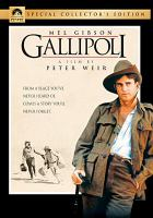 Cover image for Gallipoli / Paramount ; Robert Stigwood-Rupert Murdoch for Associated R & R Films Pty. Ltd present ; Peter Weir's film of ; screenplay by David Williamson from a story by Peter Weir ; produced by Robert Stigwood and Patricia Lovell ; directed by Peter Weir.