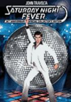 Cover image for Saturday night fever / Paramount Pictures ; directed by John Badham ; produced by Robert Stigwood ; screenplay by Norman Wexler.