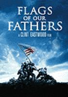 Cover image for Flags of our fathers / DreamWorks Pictures and Warner Bros. Pictures present ; a Malpaso/Amblin Entertainment production ; directed by Clint Eastwood ; screenplay by William Broyles, Jr. and Paul Haggis ; produced by Clint Eastwood, Steven Spielberg ; producer, Robert Lorenz.