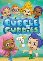Cover image for Bubble guppies / Nickelodeon.