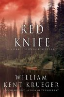 Cover image for Red Knife / William Kent Krueger.