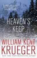 Cover image for Heaven's keep / William Kent Krueger.