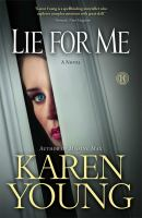 Cover image for Lie for me / Karen Young.