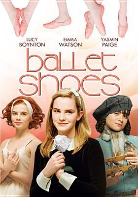 Cover image for Ballet shoes / a Granada production for the BBC ; produced by Piers Wenger ; screenplay by Heidi Thomas ; directed by Sandra Goldbacher.