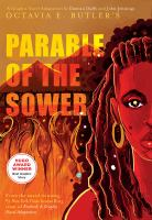 Cover image for Octavia E. Butler's Parable of the sower / a graphic novel adaptation by Damian Duffy and John Jennings ; introduction by Nalo Hopkinson.