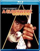 Cover image for A clockwork orange [BLU-RAY] / Warner Bros. a Kinney Company ; presents a Stanley Kubrick production ; screenplay by Stanley Kubrick ; produced and directed by Stanley Kubrick.