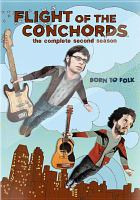 Cover image for Flight of the Conchords. The complete second season.