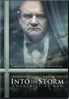 Cover image for Into the storm : Churchill at war.