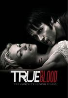 Cover image for True blood. The complete second season / HBO Entertainment ; produced by Mark McNair ; producer, Raelle Tucker ; executive producer, Alan Ball, Gregg Fienberg ; created by Alan Ball ; Your Face Goes Here Entertainment ; a presentation of Home Box Office.