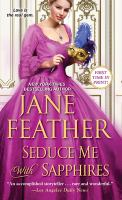 Cover image for Seduce me with sapphires / Jane Feather.