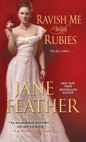 Cover image for Ravish me with rubies / Jane Feather.