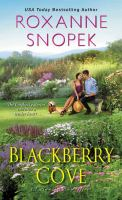 Cover image for Blackberry Cove / Roxanne Snopek.