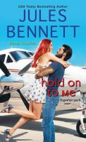 Cover image for Hold on to me / Jules Bennett.