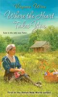 Cover image for Where the heart takes you / Virginia Wise.