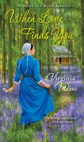 Cover image for When love finds you / Virginia Wise.