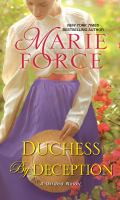 Cover image for Duchess by deception / Marie Force.
