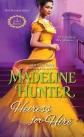 Cover image for Heiress for hire / Madeline Hunter.