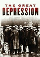 Cover image for The Great Depression / produced by Towers Productions, Inc. for History.