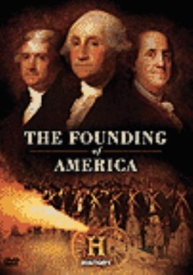 Cover image for The founding of America / A & E Television Networks.