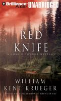 Cover image for Red knife [sound recording] : a Cork O'Connor mystery / William Kent Krueger.
