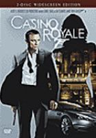 Cover image for Casino Royale / Metro-Goldwyn-Mayer ; Columbia Pictures ; Albert R. Broccoli's Eon Productions Limited ; Danjaq LLC. ; Babelsberg Film GmbH ; Stillking Films ; United Artists ; produced by Barbara Broccoli, Michael G. Wilson ; screenplay by Neal Purvis & Robert Wade and Paul Haggis ; directed by Martin Campbell.
