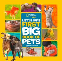 Cover image for Little kids first big book of pets / by Catherine D. Hughes.