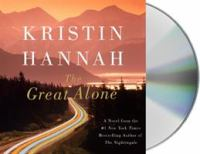 Cover image for The great alone [sound recording] / Kristin Hannah.