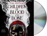 Cover image for Children of blood and bone [sound recording] / Tomi Adeyemi.