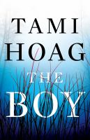 Cover image for The boy [text (large print)] / Tami Hoag.
