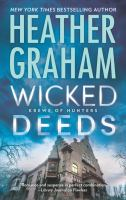 Cover image for Wicked deeds [text (large print)] / Heather Graham.