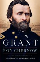 Cover image for Grant [text (large print)] / Ron Chernow.