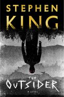 Cover image for The outsider [text (large print)] / by Stephen King.
