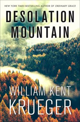 Cover image for Desolation mountain [text (large print)] / by William Kent Krueger.