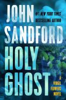 Cover image for Holy ghost [text (large print)] / John Sandford.