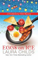 Cover image for Eggs on ice [text (large print)] / by Laura Childs.