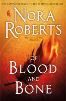 Cover image for Of blood and bone [text (large print)] / by Nora Roberts.