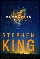 Imagen de portada para Elevation [text (large print)] / Stephen King ; [Illustrations Mark Edward Geyer].
