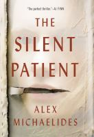 Cover image for The silent patient [text (large print)] / Alex Michaelides.