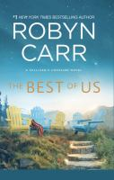 Cover image for The best of us [text (large print)] / Robyn Carr.