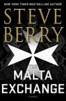 Cover image for The Malta exchange [text (large print)] / Steve Berry.