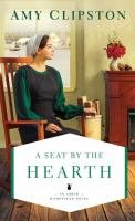 Cover image for A seat by the hearth [text (large print)] / Amy Clipston.