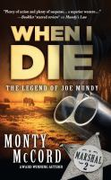 Cover image for When I die [text (large print)] / by Monty McCord.