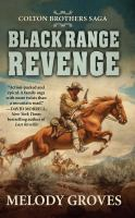 Cover image for Black range revenge [text (large print)] / by Melody Groves.