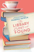 Imagen de portada para The library of lost and found [text (large print)] / Phaedra Patrick.