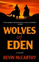 Cover image for Wolves of Eden [text (large print)] / Kevin McCarthy.