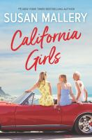 Cover image for California girls [text (large print)] / by Susan Mallery.