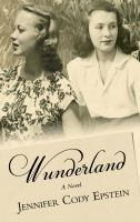Cover image for Wunderland [text (large print)] / Jennifer Cody Epstein.