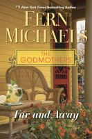 Cover image for Far and away [text (large print)] / by Fern Michaels.